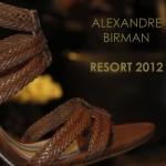 Coleção Resort 2012 Alexandre Birman