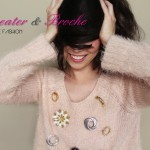 Truque fashion: Sweater + broche!